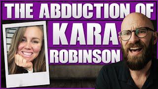 The Abduction of Kara Robinson