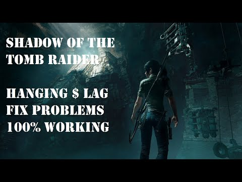 SHADOW OF THE TOMB RAIDER how to solve hanging $ lag fix problem (100% working) vijay gamezone |