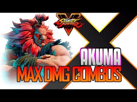 Akuma Max Damage Combos Sf5 Street Fighter 5 Sfv Youtube