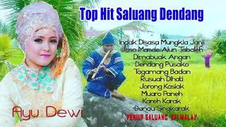 TOP HIT SALUANG DENDANG - AYU DEWI ( FULL ALBUM )