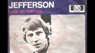 Jefferson - Look No Further