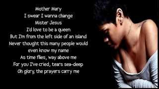 Rihanna - Love Without Tragedy / Mother Mary lyrics