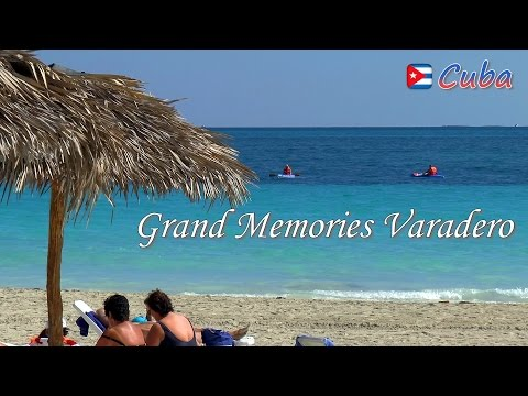 VARADERO │ CUBA - Grand Memories Varadero. All-inclusive Resort. Complete HD Video Review.