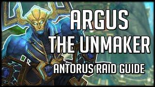 ARGUS THE UNMAKER - Normal / Heroic Antorus Raid Guide   WoW Legion
