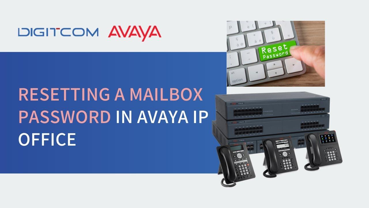 Resetting a Mailbox Password in Avaya IP Office - Digitcom