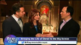 World Over - 2014-02-06 - Son of God sneak peek, Roma Downey & Mark Burnett with Raymond Arroyo