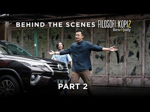 "FILOSOFI KOPI 2: BEN & JODY - Behind The Scenes ""Part 2"""