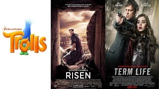 Trailer Thursdays: Trolls, Risen, Term Life