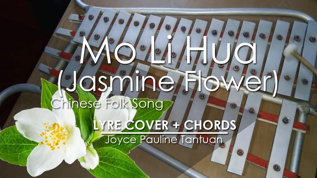 Mo Li Hua Jasmine Flower Chinese Folk Song Lyre Cover Youtube
