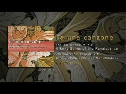Fa una canzone - Italian Dance Music & Love Songs of the Renaissance