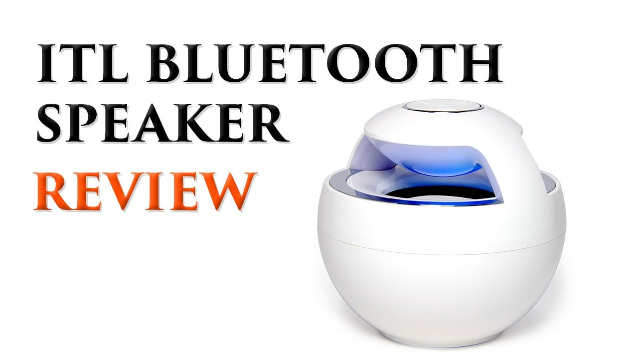Best Portable Bluetooth Speaker: ITL Bluetooth Speaker Review