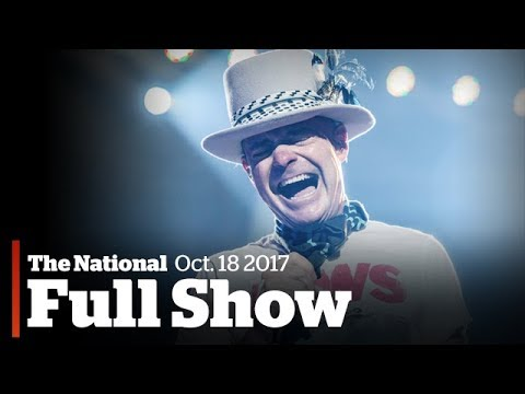 The National for October 18th: Gord Downie dies, ammonia lea