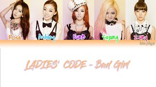 Ladies' Code (레이디스 코드) – Bad Girl (나쁜여자) Lyrics (Han|Rom|Eng…