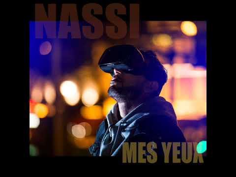 Nassi - Mes Yeux ( Officiel Audio HQ )