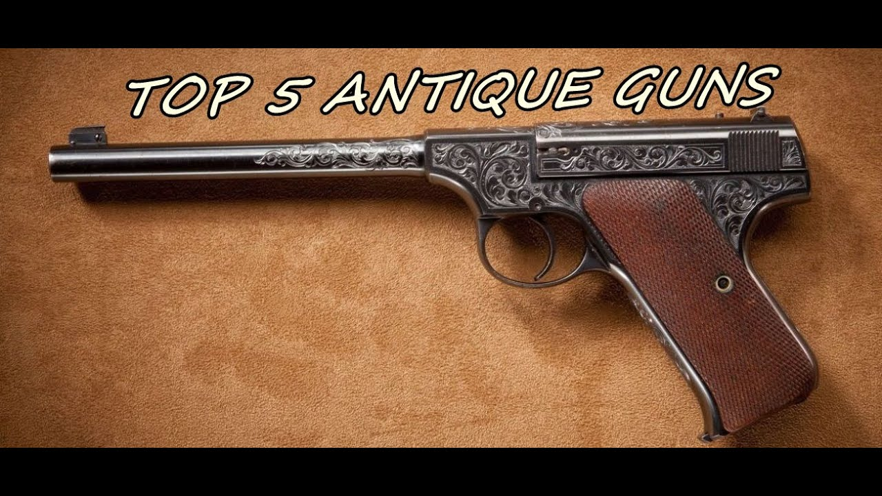 Top 5 Antique Military Action Guns