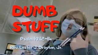 Dumb Stuff