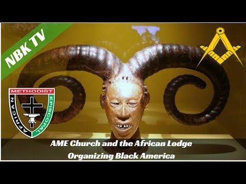 NBK Presents: (Live From London)  The Early Black Church and Freemasonry
