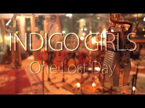 Indigo Girls - The Making of One Lost Day