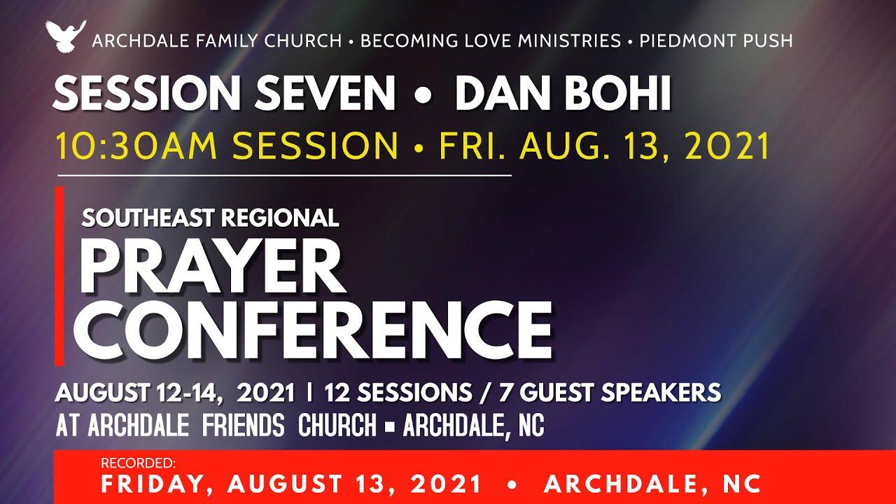 SESSION 7: Dan Bohi • 10:30am Session • Fri Aug 13, 2021
