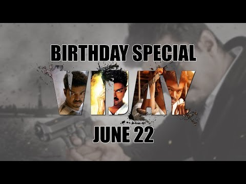 Mass Edit. VIJAY Birthday Special Video