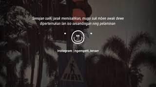 Download Lagu Dj pujaan hati tak suwun sing kuat ati  ( kuat ati ) | Story wa 30 detik mp3
