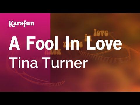 Karaoke A Fool In Love - Tina Turner *