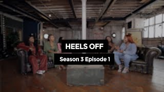Heels Off S3 E1: Consent Is Sexy!