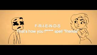 Marshmello , Anne-Marie - Friends (Subtitulada) lyrics