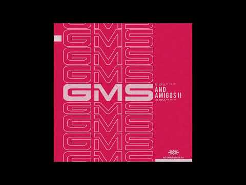 GMS - GMS And Amigos II [Full EP]