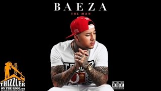Baeza ft. E-40 - Striktly Business [Thizzler.com]