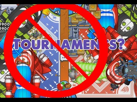 No Tournaments? :( Bloons TD Battles Come Play Me Anyways!
