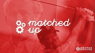 Matched Up : Ep.2 - Identifying a match up