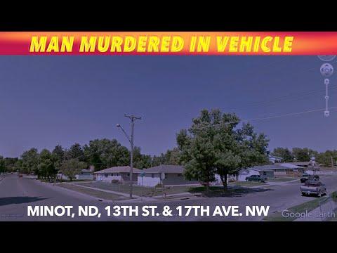 Man Gunned Down In Vehicle In Minot, North Dakota