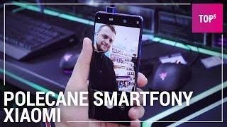 Jaki telefon Xiaomi kupić? TOP 5