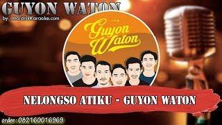 Nelongso Atiku GUYON WATON karaoke tanpa vokal KARAOKE GUYON WATON.mp3