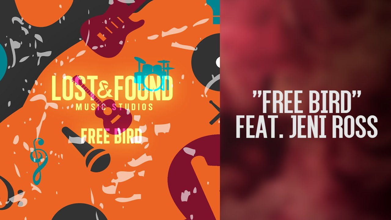 """Download """"Free Bird"""" (Clara) // Songs from Lost & Found Music Studios"""