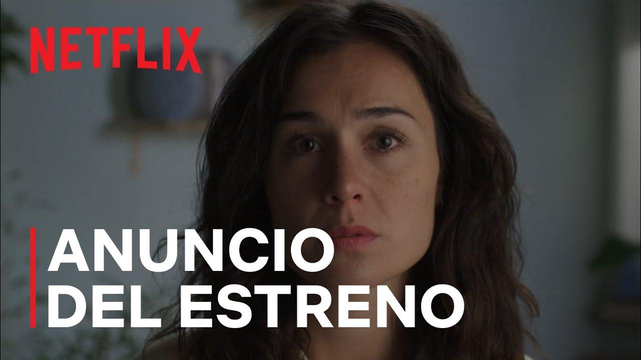 Download El tiempo que te doy | Anuncio del estreno | Netflix