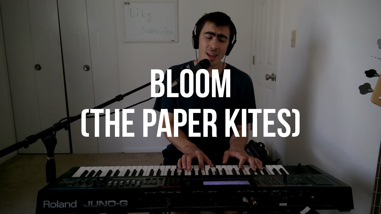 Daily Piano Cover 145 Bloom The Paper Kites