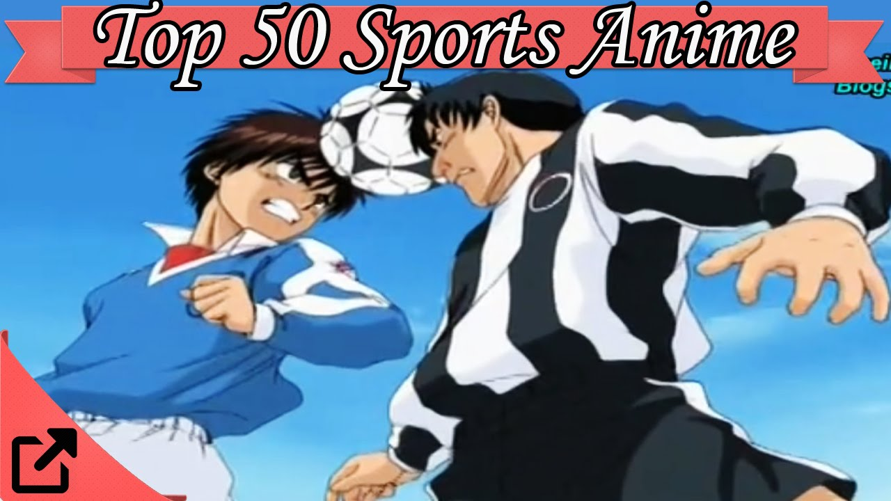 Top 50 Sports Anime