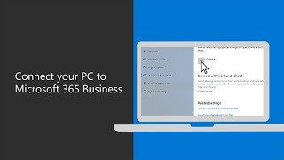 How to Connect your PC to Microsoft 365 Business Premium
