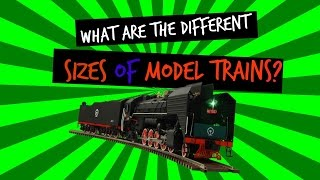 Model Trains for Beginners - Model Train Scales