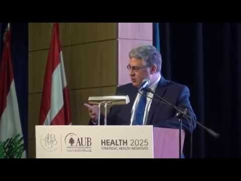 Rebuilding Health Post-Conflict Forum at AUB: Opening Ceremony and Keynote Speech