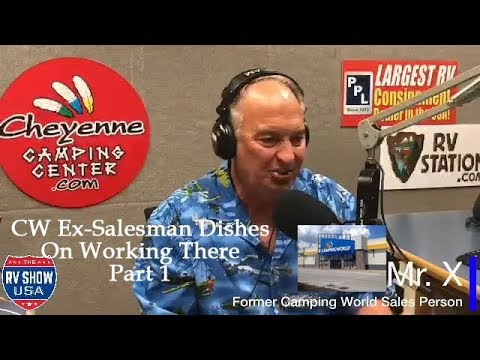 Camping World Ex-Saleman Dishes On Working There - Part 1
