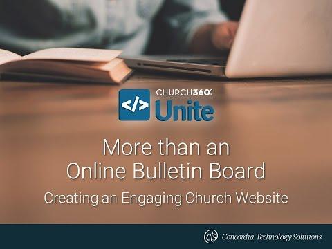 More than an Online Bulletin Board: Creating an Engaging Church Website