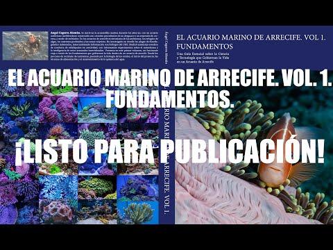 el-libro-📖-el-acuario-marino-de-arrecife.-vol.-1.-fundamentos.-listo-para-publicación.