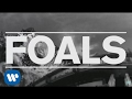 FOALS - Mountain At My Gates [Teaser]