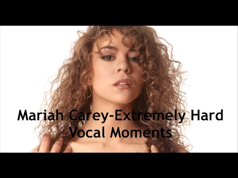 Mariah Carey-Extremely Hard Vocal Moments