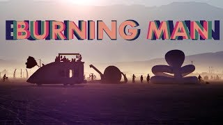 ✌ Burning Man 2017  ✌  Reporting by JBach ✌