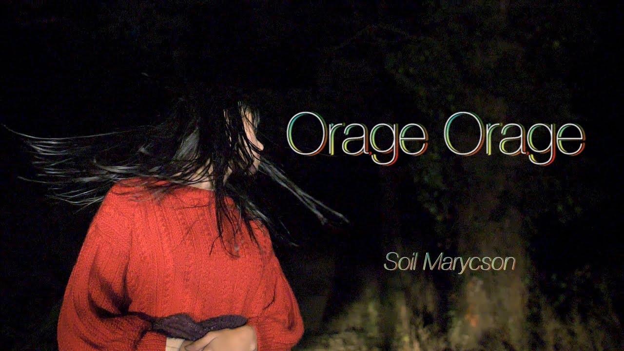 Soil Marycson - Orage Orage