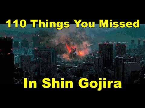 110 Things You Missed In Shin Gojira  | Godzilla Explained [あなたは新ゴジラで110欠けている事]